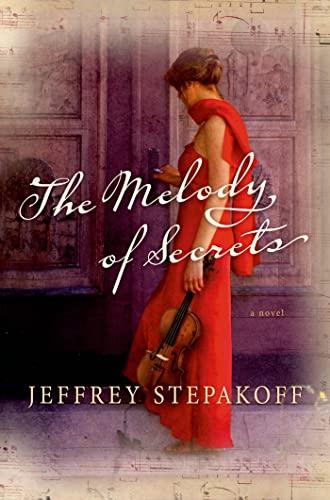9781250001092: The Melody of Secrets: A Novel