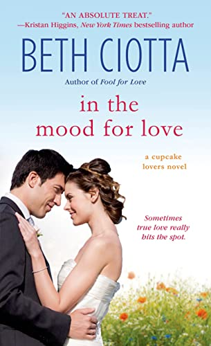 9781250001351: In the Mood for Love: A Cupcake Lovers Novel (The Cupcake Lovers)
