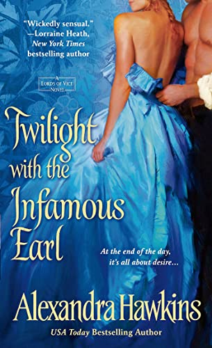 9781250001399: Twilight with the Infamous Earl: A Lords of Vice Novel