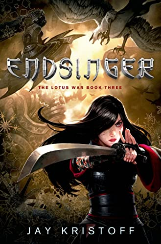 9781250001429: Endsinger: The Lotus War Book Three