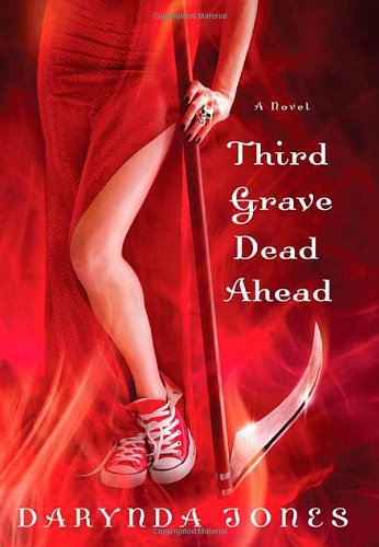 9781250001542: Third Grave Dead Ahead (Charley Davidson Series)