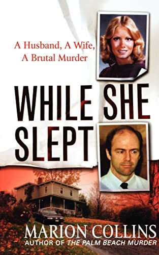 9781250001689: While She Slept: A Husband, a Wife, a Brutal Murder