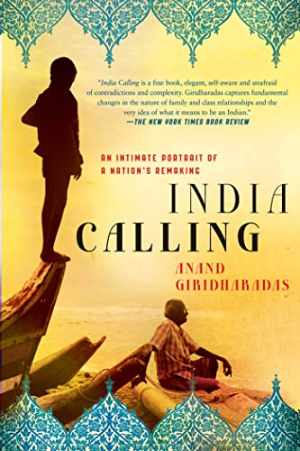 9781250001726: India Calling: An Intimate Portrait of a Nation's Remaking