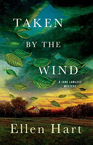 9781250001870: Taken by the Wind: A Jane Lawless Mystery (Jane Lawless Mysteries)
