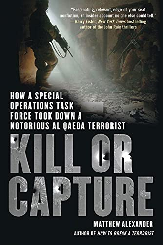 9781250002051: Kill or Capture: How a Special Operations Task Force Took Down a Notorious al Qaeda Terrorist