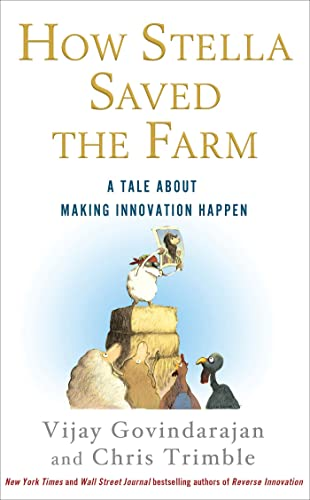 9781250002129: How Stella Saved the Farm: A Tale About Making Innovation Happen