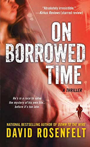 9781250002174: On Borrowed Time: A Thriller