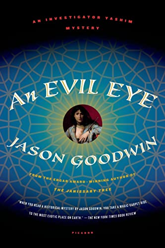 9781250002433: An Evil Eye: A Novel (Investigator Yashim)