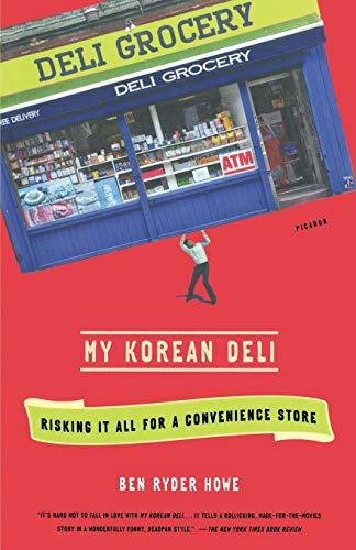 9781250002471: My Korean Deli: Risking It All for a Convenience Store