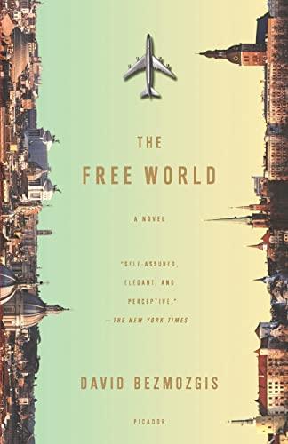 9781250002518: The Free World: A Novel