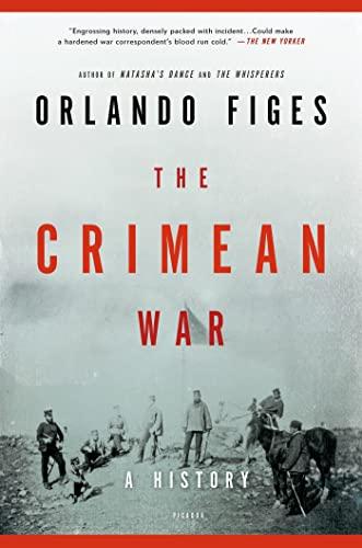 9781250002525: The Crimean War: A History