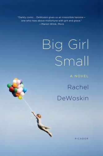 9781250002532: Big Girl Small: A Novel