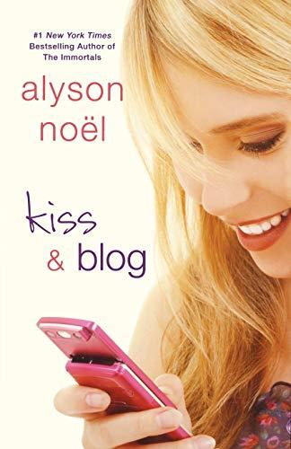 9781250002723: Kiss & Blog: A Novel
