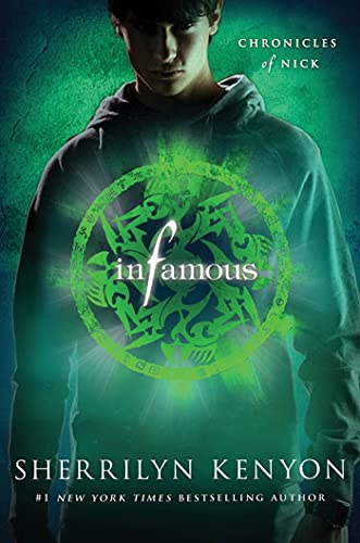 9781250002822: Infamous (Chronicles of Nick)