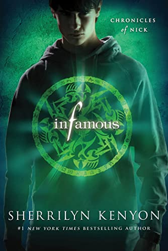 9781250002853: Infamous (Chronicles of Nick)