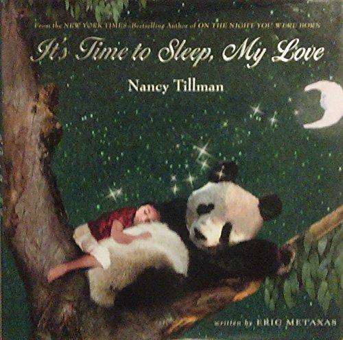 9781250002907: It's TIme to Sleep, My Love (Kohl's Care)