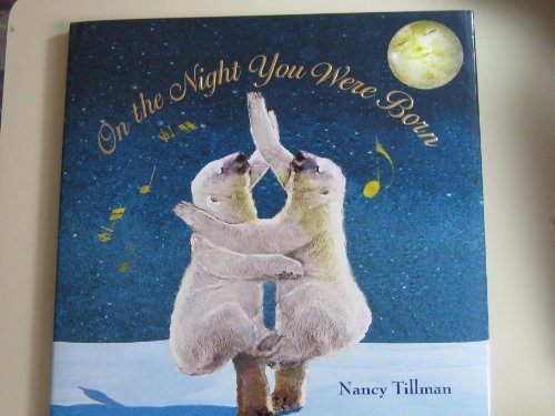9781250002921: On the Night You Was Born Nancy Tillman