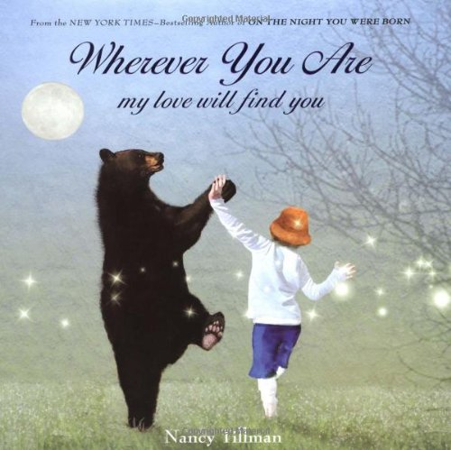 9781250002938: Wherever You Are: My Love Will Find You