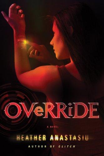 9781250003003: Override (Glitch)