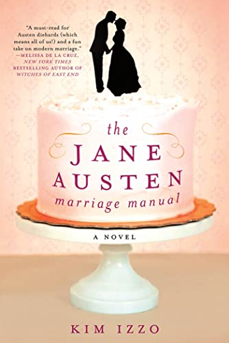 9781250003454: The Jane Austen Marriage Manual: A Novel