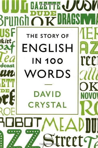 9781250003461: The Story of English in 100 Words