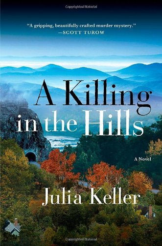 A Killing in the Hills: Keller, Julia