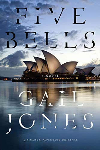 9781250003737: Five Bells: A Novel
