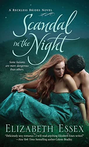 Scandal in the Night: The Reckless Brides: Essex, Elizabeth
