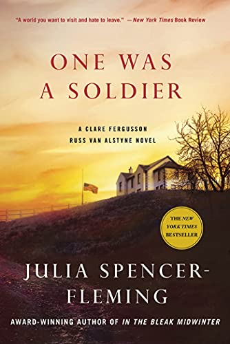 One Was a Soldier (Clare Fergusson/Russ Van Alstyne Mysteries): Spencer-Fleming, Julia