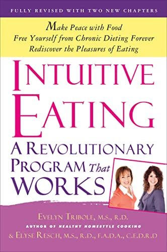 9781250004048: Intuitive Eating. A Revolutionary Program
