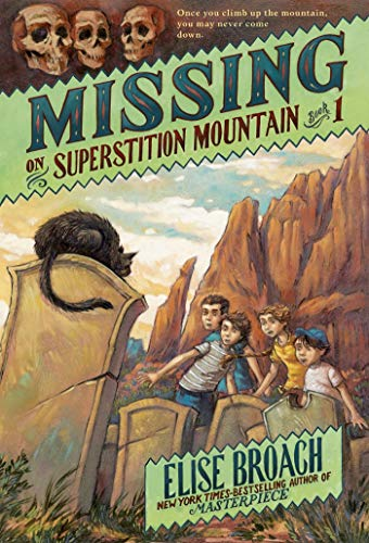 9781250004772: Missing on Superstition Mountain (Superstition Mountain Mysteries)