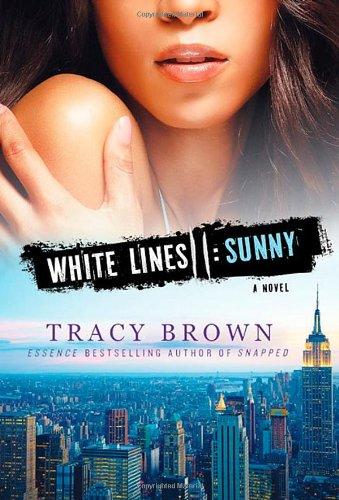 9781250005328: White Lines II: Sunny: A Novel