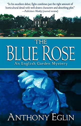 9781250005335: The Blue Rose: An English Garden Mystery (English Garden Mysteries)