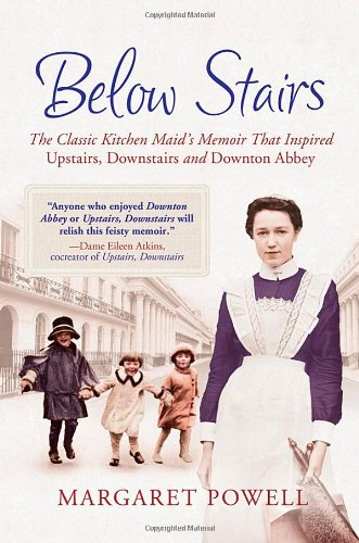 9781250005441: Below Stairs: The Classic Kitchen Maid's Memoir That Inspired