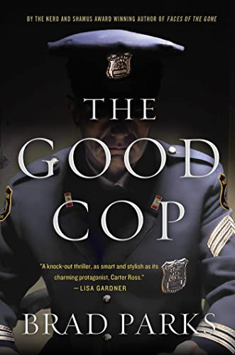 9781250005526: The Good Cop: A Mystery (Carter Ross Mysteries)