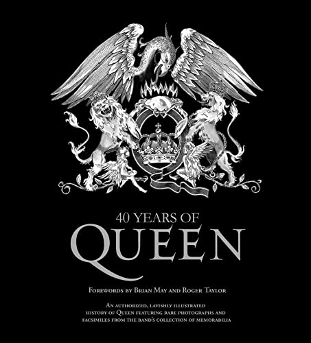 9781250005687: 40 Years of Queen [With Poster]