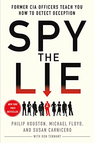 9781250005854: Spy the Lie: Former CIA Officers Teach You How to Detect Deception