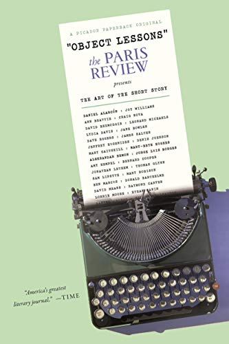 9781250005984: Object Lessons: The Paris Review Presents the Art of the Short Story