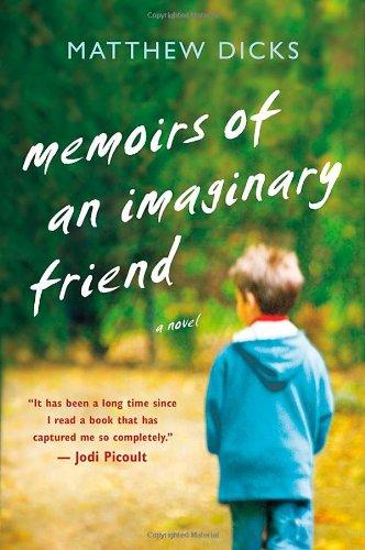 9781250006219: Memoirs of an Imaginary Friend: A Novel