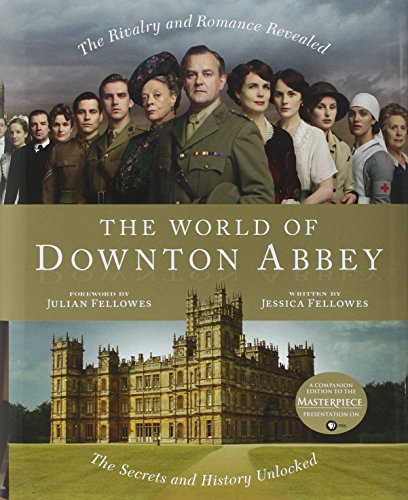 9781250006349: The World of Downton Abbey