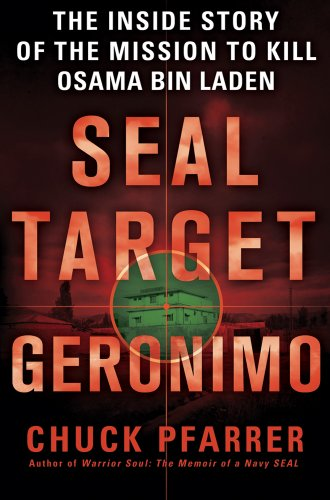 9781250006356: SEAL Target Geronimo: The Inside Story of the Mission to Kill Osama bin Laden