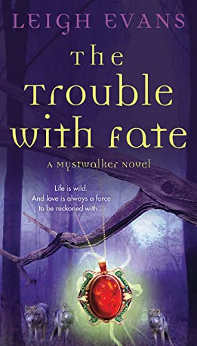 9781250006400: The Trouble with Fate: A Mystwalker Novel
