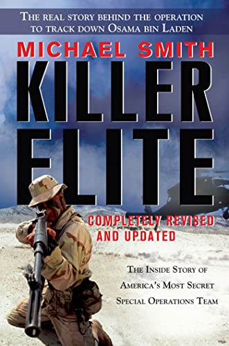 9781250006479: Killer Elite: Completely Revised and Updated: The Inside Story of America's Most Secret Special Operations Team