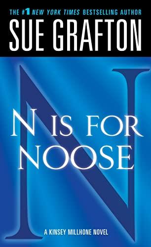 N Is for Noose (Kinsey Millhone Mysteries): Grafton, Sue