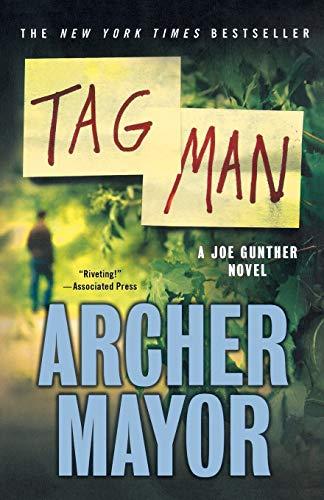 9781250006929: Tag Man: A Joe Gunther Novel (Joe Gunther Series)