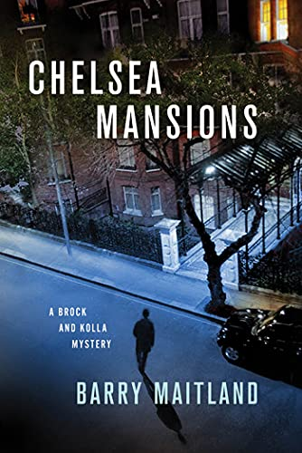 9781250006943: Chelsea Mansions: A Brock and Kolla Mystery (Brock and Kolla Mysteries)