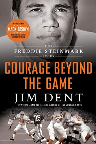 9781250007001: Courage Beyond the Game: The Freddie Steinmark Story