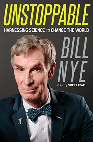 9781250007148: Unstoppable: Harnessing Science to Change the World