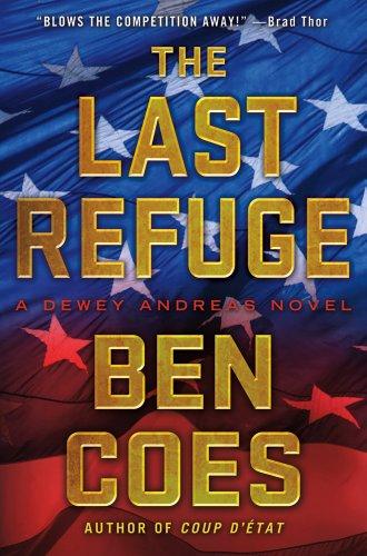 9781250007155: The Last Refuge: A Dewey Andreas Novel