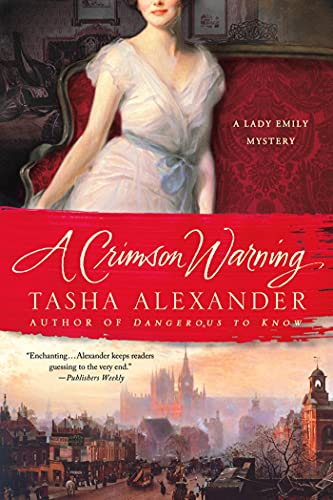 A Crimson Warning: A Lady Emily Mystery (Lady Emily Mysteries)